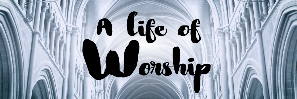 A life of worship image